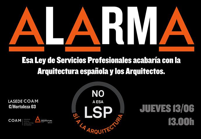 LSP, Alarma COAM por la Arquitectura